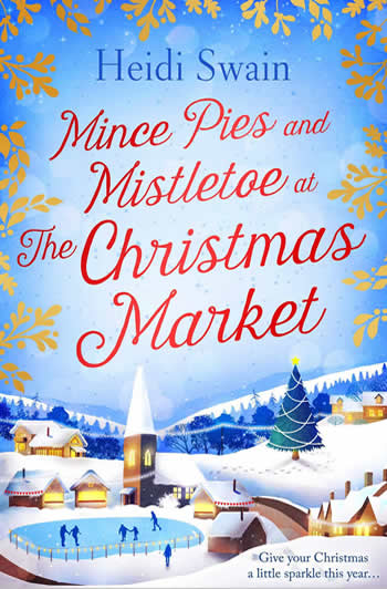 Heidi Swain books Mince Pies and Mistletoe at the Christmas Market
