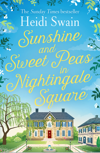 Heidi Swain books Sunshine and Sweet Peas in Nightingale Square