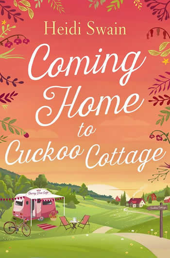 Heidi Swain books Coming Home to Cuckoo Cottage