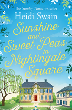 Heidi Swain Sunshine and Sweet Peas in Nightingale Square